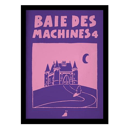 un fanzine par mois x Baie des machines #4
